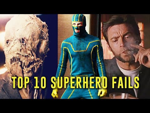 Top 10 Superhero Movie Fails