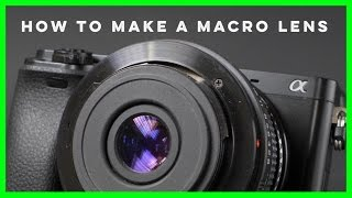 How to Make a Macro Lens using a Reverse Lens Adapter
