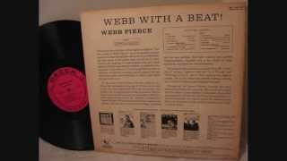 Webb Pierce  ~  Webb With A Beat