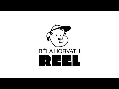 Béla Horvath Reel 2020