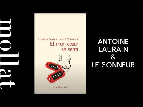 Antoine Laurain & Le Sonneur - Et mon coeur se serra