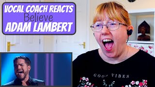 Vocal Coach Reacts To Adam Lambert Believe Cher