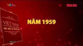 phim-tai-lieu-viet-nam-thoi-dai-ho-chi-minh-bien-nien-su-truyen-hinh-nam-1959