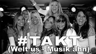 #TAKT (Welt us - Musik ahn) (der offizielle L.I.V.E.-Mitschnitt)