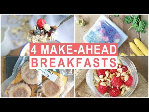4 Healthy Make-Ahead Breakfast Recipes | Healthy Breakfast Ideas