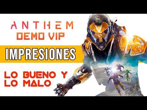 Anthem - Impresiones Demo VIP - Luces y Sombras