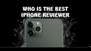 Best Phone Reviewer? Marques Brownlee, Everything Apple Pro, TheVerge, Android Authority or Engadget