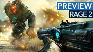 So spielt sich Rage 2 - Gameplay Preview / Vorschau
