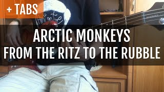 Arctic Monkeys - From the Ritz to the Rubble (Bass Cover with TABS!)