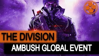 The Division 🔴 Ambush Global Event | New Classified Sets | New Masks | PC Gameplay 1080p 60fps