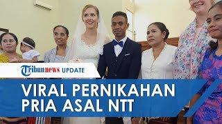 Viral Kisah Pria Flores NTT Nikahi Bule Cantik dari Prancis, Lihat Potret dan Momen Pernikahannya