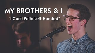 My Brothers And I - I Can't Write Left Handed (Bill Withers cover) | Seattle Living Room Shows