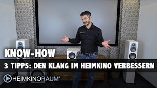 3 Tipps um den Klang im Heimkino zu verbessern.