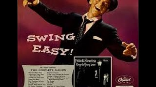 Frank Sinatra - 1955  Swing Easy - I'm Gonna Sit Right Down & Write Myself a Letter / Capitol 1955