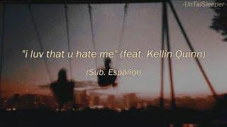 Story Untold - I Luv That U Hate Me (feat. Kellin Quinn) (Sub. Español)