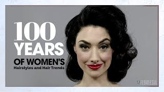 100 Years Of Womens Hairstyles And Hair Trends