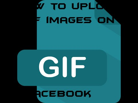 How to upload gif images on facebook