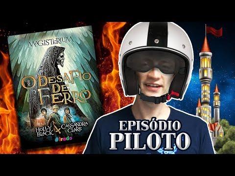 O Desafio de Ferro #Resenha [Piloto da Torre dos Livros] | Heroicamente Episódio #01