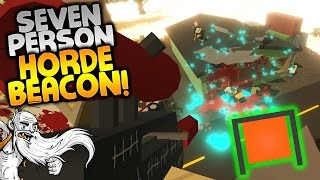 """SEVEN PERSON HORDE BEACON!!!"" - Unturned Patreon Server PvP Multiplayer"