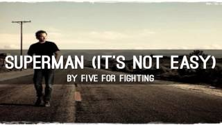 Five For Fighting - Superman (It's Not Easy) (Lyrics/Legendado)