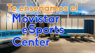 Nos damos una vuelta por el Movistar eSport Center