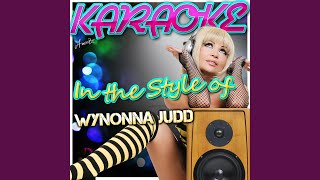 It's Never Easy to Say Goodbye (In the Style of Wynonna Judd) (Karaoke Version)