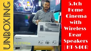 Sony S40R Unboxing Soundbar with Wireless Rear Speakers @28990/-