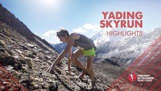 YADING SKYRUN 2019 – HIGHLIGHTS / SWS19 – Skyrunning
