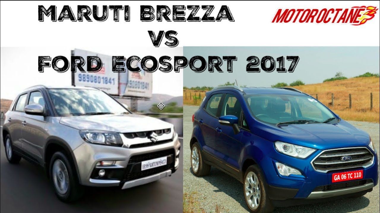 Motoroctane Youtube Video - Ford Ecosport 2017 vs Maruti Vitara Brezza in Hindi | MotorOctane