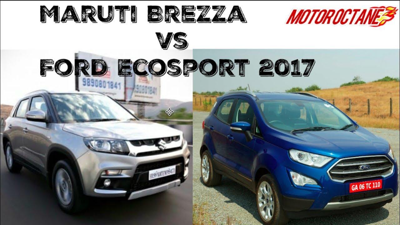 Motoroctane Youtube Video - Ford Ecosport 2017 vs Maruti Vitara Brezza in Hindi   MotorOctane