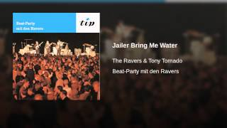 Jailer Bring Me Water