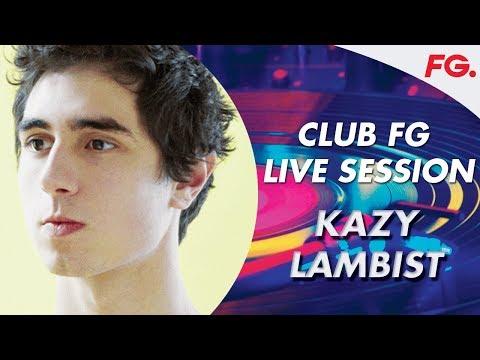 KAZY LAMBIST   CLUB FG LIVE DJ MIX   '33 000 FT.'