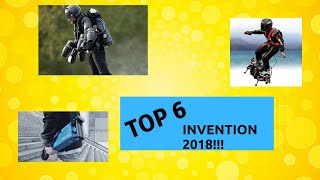 Top 6 Most Interesting Inventions in 2018