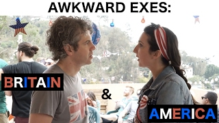 Awkward Exes: Britain & America