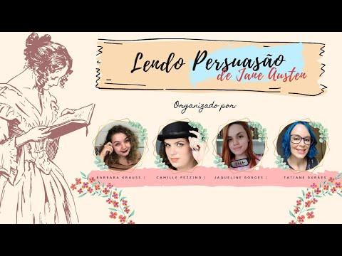 PERSUASÃO, O LIVRO E O FILME | Com @Tatiane Duraes, @Caneta Tinteiro e Jaque Borges.