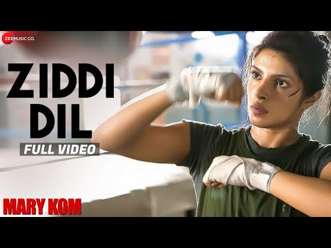 Download Ziddi Dil Full Video | MARY KOM | Feat Priyanka Chopra | Vishal Dadlani | HD HD Mp4 3GP Video and MP3