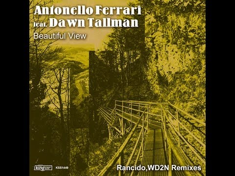 Antonello Ferrari - Beautiful View (Rancido's Traveling Soul Mix)