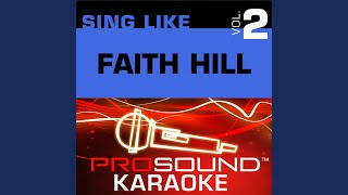 It Will Be Me (Karaoke with Background Vocals) (In the Style of Faith Hill)