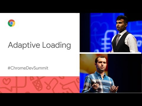 Adaptive Loading — Improving the UX for millions on low-end devices (Chrome Dev Summit 2019)