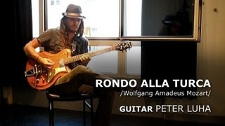 RONDO ALLA TURCA - gypsy jazz guitar - Peter Luha, Turkish March /Mozart/