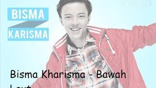 Download lagu Bisma Kharisma Bawah Laut Mp3