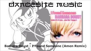Barbara Doust - I Found Someone (Amen Remix)
