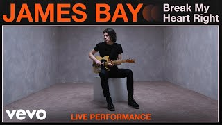 "James Bay - ""Break My Heart Right"" Live Performance 