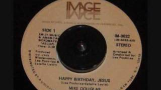 Mike Douglas - HAPPY BIRTHDAY, JESUS [dedication]