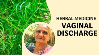 Herbal cure for vaginal discharge