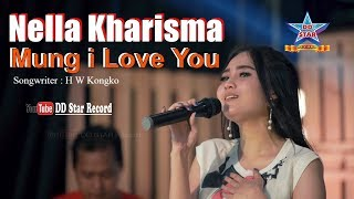 Nella Kharisma   Mung I Love You [OFFICIAL]