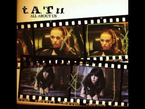 t.A.T.u. -  All About Us (Album Instrumental)