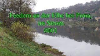 preview picture of video 'Let´s Fish Feedern in der Elbe bei Pirna im Strom #001 Reden und Fang geht nicht immer gut!'
