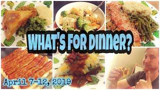 What's For Dinner? | Family Dinner Ideas | April 7-12, 2019