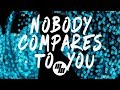Nobody Compares To You (Lyrics / Lyric Video) Codeko Remix, feat. Katie Pearlman